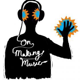 On Making Music